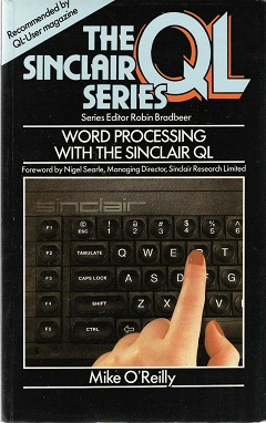 Word Processing on the Sinclair QL by Mike O'Reilly