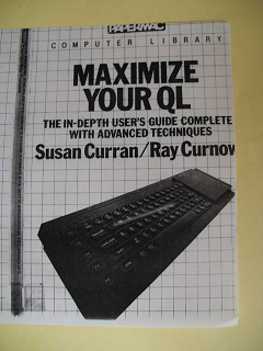 Maximize Your QL by Susan Curran and Ray Curnow